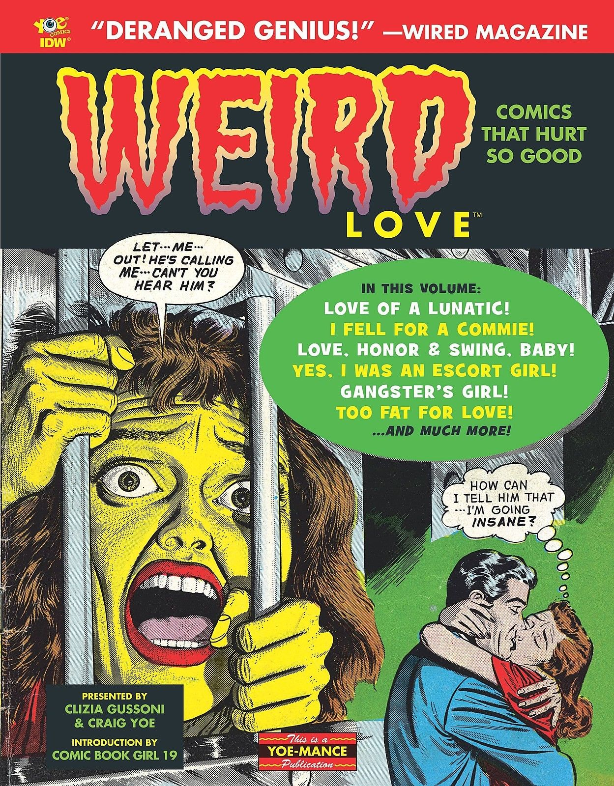 WEIRD LOVE, You Know You Want It!!!